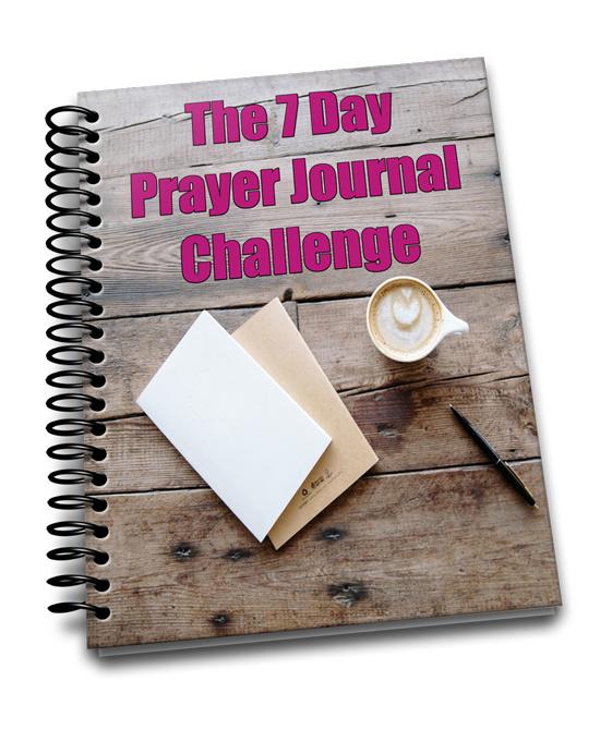 7 Day Prayer Journal Challenge