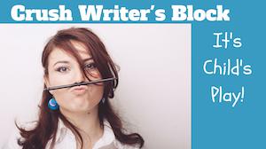 crush writer's block, boost creativity, how to bust through writer's block