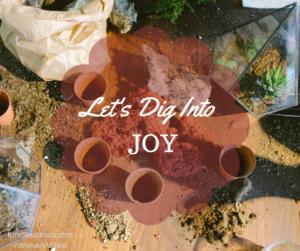 Dig Into Joy, The Creative Prayer Journal